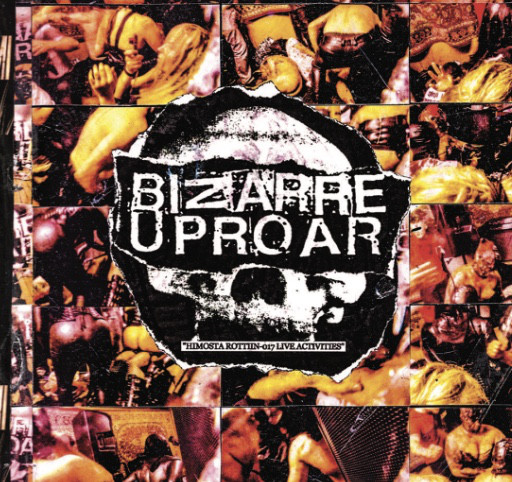 BIZARRE UPROAR: Himosta Rottiin, 017 live activities, CD