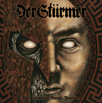 DER STÜRMER: Transcendental Racial Idealism, CD (repress)