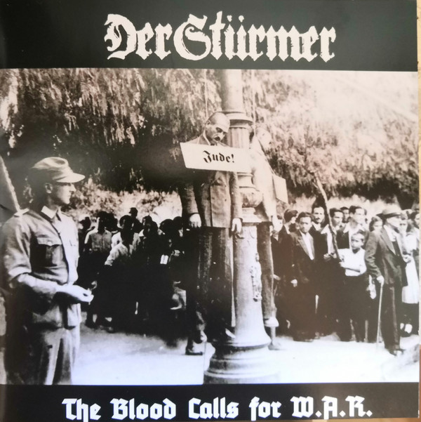 DER STÜRMER: The Blood Calls For W. A. R., CD