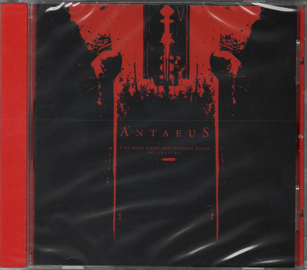 ANTAEUS: Cut Your Flesh And Worship Satan, CD