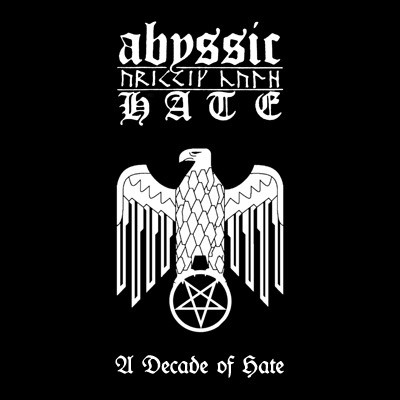 ABYSSIC HATE: A Decade Of Hate, Digipack