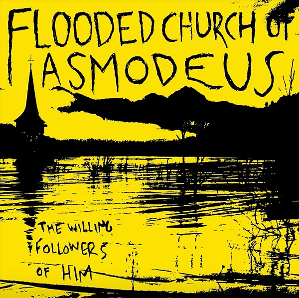 FLOODED CHURCH OF ASMODEUS (Fin) - The Willing Followers Of HIM