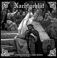 NACHTGEBLÜT: Dying Echoes Of A Past Forlorn, CD