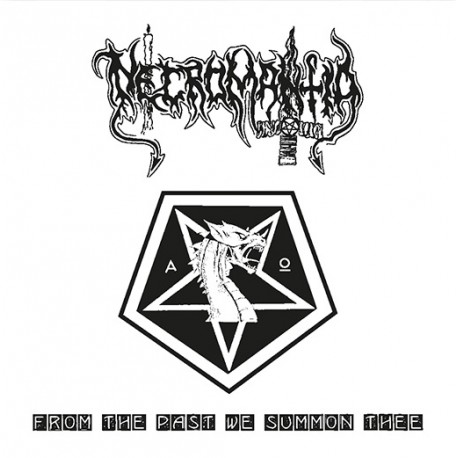 "NECROMANTIA: From the Past We Summon Thee, 7""ep"