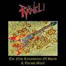 PYÖVELI (FIN) - New Renaissance of Thrash and Speed Metal LP