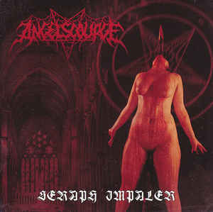 ANGELSCOURGE: Seraph Impaler, CD