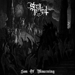 SPELL OF TORMENT: Son Of Mourning, MCD